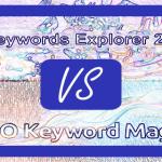 Ahrefs Keywords Explorer vs SEMrush SEO Keyword Magic