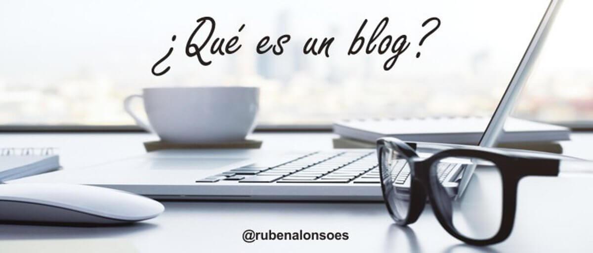 45cf5e43bdba Qué es un blog  ¿Para qué sirve