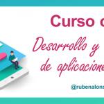 El curso de desarrollo y monetización de aplicaciones móviles