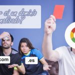 ¿Cómo saber si un dominio está penalizado?